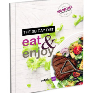 The 28 Day Diet Recipe Book: Eat & Enjoy – 200 Recipes